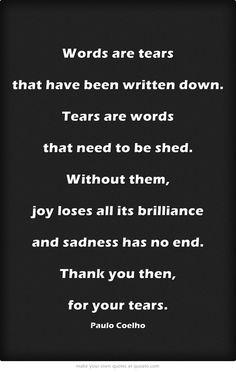 - Paulo Coelho