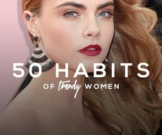 Celebrity Beauty Secrets: 50 Habits of the World's Trendiest Women | Beauty High
