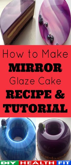 How to Make a Mirror Glazed Cake – Recipe Mirror Glaze Icing, Mirror Glaze Recipe, Cake Icing, Cupcake Cakes, Cupcakes, Glazed Icing Recipe, How To Make Mirror, Glaze For Cake, Glass Cakes