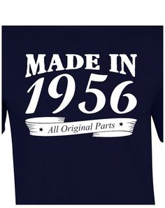 Birthday T Shirt Funny Gift Present Age 60 Years Old Man Made In 1956 Tees Husband Bday Born