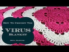 Crochet this beautiful virus blanket as a baby blanket or as a king sized bed spread.