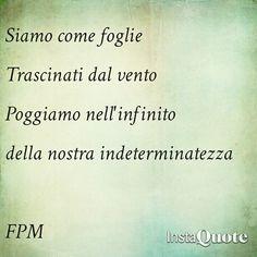 Siamo come foglie  #poesia #poem #poetry #pensieri #parole