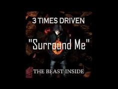"""3 Times Driven - """"Surround Me"""" (Official Lyric Video) - YouTube"""