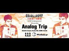 Analog Trip - EDM Underground Showcase - Westradio 23 Feb 2017| Free Dow...