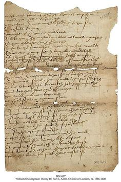 William Shakespeare,Henry IV, Part 1, Act II, Scenes 1 and 3. A literary parallel or Actor's part. Manuscript in English on paper, Oxford or London, ca. 1586-1600.