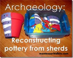 Studying archaeology by reconstructing pottery from sherds. An activity to go with SOTW1 Ch 0.