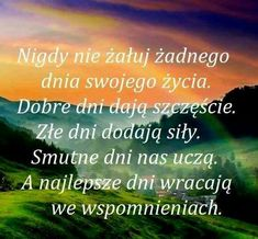 Nostalgia, Positivity, Thoughts, Humor, Words, Quotes, Life, Inspiration, Polish Sayings