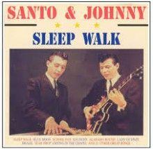 Sleep Walk - Santo & Johnny