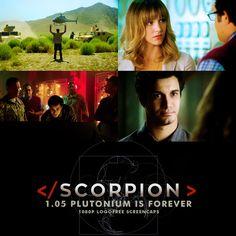 Scorpion S1 E5 Plutonium is Forever