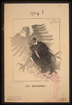 "Designed by the graphic artist Maurice Louis Henri Neumont (1868–1930)  and produced in Paris in 1914 by Maison d'édition, depicts Kaiser Wilhelm II, emperor of Germany during World War I, and his father, Kaiser Wilhelm I, who left the throne to his son when he died in 1888, as ""murderers."" Each carries a knife, and behind them is a looming image of the imperial eagle of Germany, dripping blood. The papers on the ground show the international agreements and principles of international law."