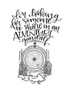 """""""I'm looking for someone to share in an adventure"""" – Gandalf (The Hobbit) P… """"Je cherche quelqu'un pour partager une aventure"""" – Gandalf (The Hobbit) Art imprimable Gandalf Quotes, Hobbit Quotes, Tolkien Quotes, J. R. R. Tolkien, Book Quotes, Me Quotes, O Hobbit, Hobbit Art, Middle Earth"""
