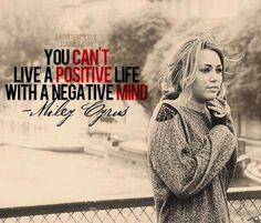 Miley Cyrus quote.