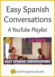 Easy Spanish Conversations