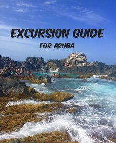 Excursion and Water-Sports Guide for Aruba!