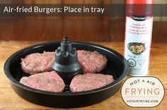 air-fried-burgers - recipe will work in basket type airfryers as well xylitol recipes; Fried Burgers Recipe, Nuwave Air Fryer, Air Frier Recipes, Actifry Recipes, Air Fried Food, Cooking Recipes, Healthy Recipes, Oven Recipes, Meal Recipes