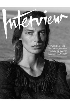 See Interview Magazine's six September cover stars with Keira Knightley, Naomi Campbell, Nicole Kidman, Daria Werbowy, Amber Valletta and Lea Seydoux. Daria Werbowy, Magazine Editorial, Editorial Fashion, Love Magazine, Magazine Covers, Craig Mcdean, Love Cover, Cover Art, September