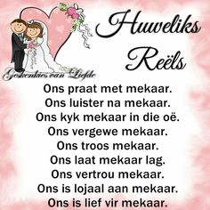 Huweliksreëls #Afrikaans #HappilyEverAfter #Marriage Quotes About God, Wise Quotes, Inspirational Quotes, Future Husband Quotes, Happy Anniversary Quotes, Messages For Friends, Afrikaanse Quotes, Wedding Messages, Night Quotes