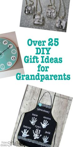 Over 25 DIY Gift Ideas for Grandparents howdoesshe.com