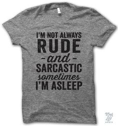 I'm Not Always Rude #drinking #funny #humor