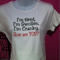 I'm tired, I'm swollen, I'm cranky, how are YOU? funny maternity tee shirt / top / expecting mother / pregnant / belly on Etsy, $18.99