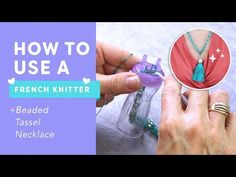 How to Use a French Knitter (AKA Spool Knitting): Beaded Tassel Necklace📿💕 Diy Tassel, Tassels, Spool Knitting, Beaded Tassel Necklace, Beading Tutorials, Loom Beading, Being Used, Fun Crafts, Make It Yourself