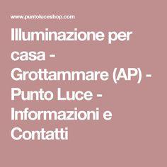 Illuminazione per casa - Grottammare (AP) - Punto Luce - Informazioni e Contatti