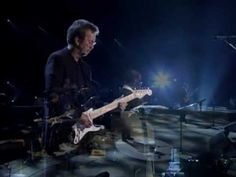 """Eric Clapton - """"River Of Tears"""" [Live Video Version]"""