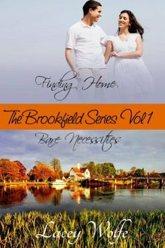 The Brookfield Series Volume One by Lacey Wolfe. $3.99. Publisher: Southern Girl Press (October 17, 2012). Author: Lacey Wolfe. 297 pages