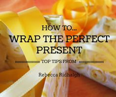 Due to popular demand, our blog series 'How to Wrap the Perfect Present' continues with more top gift wrapping tips from Rebecca Ridhalgh #giftwrapping #giftwrappingtips #howtowrapagift #presents
