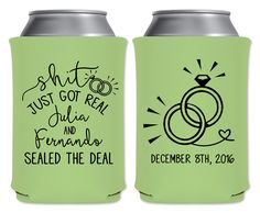 Personalized Funny Wedding Favors Can Coolers Beverage Insulators Shit Just Got Real Custom Beer Holders Can Holders Read Description