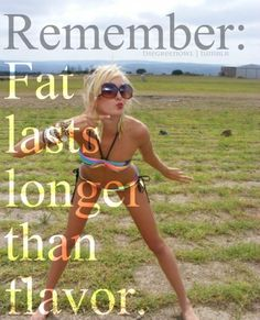 Fat Lasts Longer Than Flavor