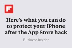 Here's what you can do to protect your iPhone after the App Store hack http://flip.it/2LXNW
