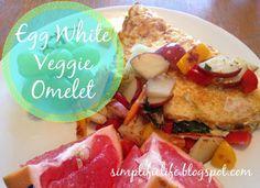 The Simple Life: Egg White Veggie Omelet