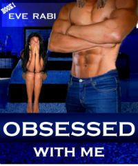 Kindle FREE Days:  Feb 11 – 15      ~~ Obsessed With Me ~~  He loved to party and was used to women vying for his attention.  So when his eyes fell on Tanin, he expected her to just melt into his bed and be grateful that he even looked her way.  To his utter surprise . . .