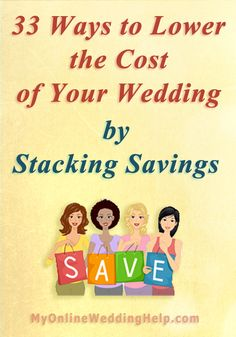 How to save on your wedding...get multiple discounts on each cost in your budget. #MyOnlineWeddingHelp
