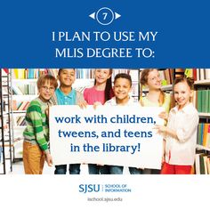 I plan to use my MLIS degree to work with children, tweens, and teens in the library! Use Me, Career Opportunities, Working With Children, Life Goals, Tween, How To Plan, School