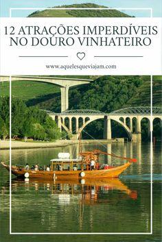 Dicas incríveis para viajar para o Douro Vinhateiro #Portugal #douro