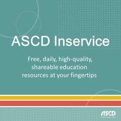 ASCD's blog, Inservice, has a brand new look. Visit the blog for resources on teaching, educational leadership, education policy and much more!