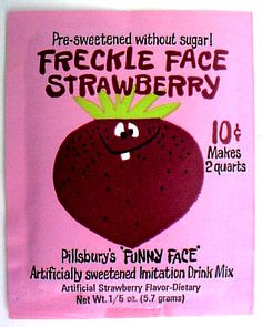 Freckle Face Strawberry Drink Mix - We had the cups that you saved the labels for and sent in. Mine was this guy