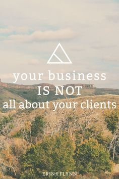 When you're constantly creating for someone else, you lose sight of yourself. This often results in a business you don't enjoy. Your business is NOT all about your clients--or is it? Learn who your business is really about--Click through to read the post!