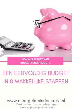 Budget maken moeilijk? Begin met dit makkelijke plan in 8 stappen.