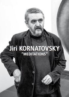 "Catalogue d'exposition // Catalogue d'artiste > Jiri Kornatovsky - ""Méditations"" - Jan.2014 - 10€"