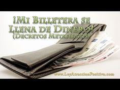 """Decreto """"¡Mi Billetera se Llena de Dinero!"""" - Ley de la Atracción Positiva"""