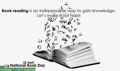 Book reading is an indispensable way to gain #Knowledge.  Let's make it our habit....22 April: #NationalBookDay