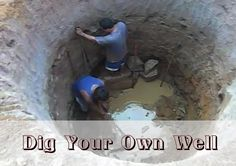 Want to know how to dig a well? Here are four methods for digging a well that you can try in your own backyard.