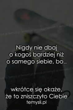 Szeroko pojęty wellness, czyli co znaczy dbać o siebie? Love Me Quotes, Daily Quotes, True Quotes, Magic Words, Wisdom Quotes, Wise Words, Favorite Quotes, Positive Quotes, Quotations