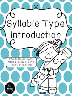 Syllable Patterns V/CV, VC/V, and VC/CV (No Prep