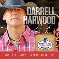 Darrell Harwood has been added to the lineup for Thursday Night's Kick-Off Concert! Click on the pin to stay tuned at  http://www.visitmyrtlebeach.com/things-to-do/events/carolina-country-music-festival/