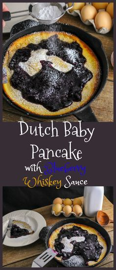Dutch Baby Pancake with Blueberry Whiskey Sauce and powdered sugar! Breakfast, brunch, boozy, alcohol, recipe, easy, cast iron,