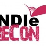 First Ever INDIE ReCon Conference – Make Indie Publishing a Mission Possible